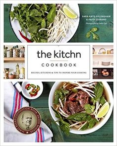 The Kitchn Cookbook: Recipes, Kitchens & Tips to Inspire Your Cooking: Sara Kate Gillingham, Faith Durand: 9780770434434: Amazon.com: Books