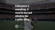 Enthusiasm is everything. It must be taut and vibrating like a guitar string. – Pele 12 Inspiring Quotes from Pele the Greatest Football Legend Police Quotes, Police Humor, Funny Police, Inspirational Quotes About Love, Love Quotes, Motivational Quotes, Wisdom, Football, Life