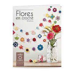 Livro Flores em Crochê com Sandra Motti | Vitrine do Artesanato - VitrineDoArtesanato