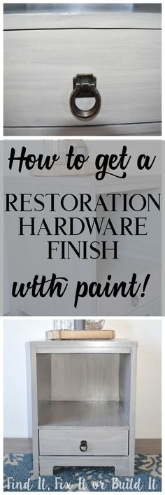 How to use paint and stain to create a Restoration Hardware look on furniture. DIY furniture upcycle, makeover, painting. How to paint furniture.