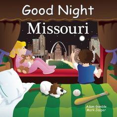 Good Night Missouri (Good Night Our World) by Adam Gamble http://www.amazon.com/dp/1602190771/ref=cm_sw_r_pi_dp_ofAWvb0WDNRV4