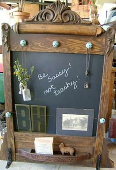 Chalk board message center made from an old dresser mirror. Love this!!!!