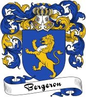 Bergeron Coat of Arms  Bergeron Family Crest   VIEW OUR FRENCH COAT OF ARMS / FRENCH FAMILY CREST PRODUCTS HERE