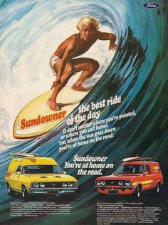 Ford Australia Falcon XC and Escort Sundowners, Australian vehicle adverts tended to be a bit more rock'n'roll: 1978 Australian Muscle Cars, Aussie Muscle Cars, Ford Falcon, Ford Escort, Car Magazine, Kustom Kulture, Car Advertising, Old Ads, Vintage Ads