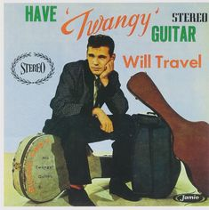 1959 Vinyl Duane Eddy Have Twangy Guitar Will Travel, Duane Eddy & the Rebels, Jamie Records JLP Traveling Rebels, Rock n Roll Collect Vinyl Cd, Vinyl Records, Rock And Roll, Rebel, Duane Eddy, The Ventures, Pochette Album, Vintage Records, Rare Records