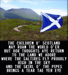 The Children o' Scotland may roam the world o'er...