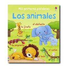 """""""Los animales"""" (Rosalinde Bonnet). Editorial: Usborne Publishing. Edad recomendada: A partir de 2 años."""