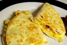 Breakfast Quesadillas. I won't like these but I know my honey will appreciate them lol