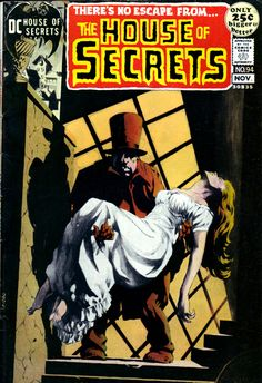 House Of Secrets n°94, November 1971, cover by Bernie Wrightson and Jack Sparling