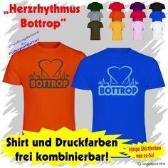 T-Shirt  Herzrhythmus Bottrop  individuell gestaltbar mit Flexdruck