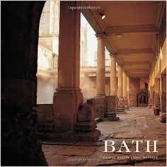 Bath. By Kirsten Elliott (Author), Neill Menneer (Photographer).  Frances Lincoln, May 2015.  Re-issue edition. 208 p. EA.
