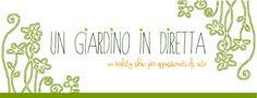 un giardino in diretta - blog di giardini, giardinaggio, natura e di artigianato