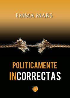 BIBLIOTECA ACUARIUS: POLÍTICAMENTE INCORRECTAS - EMMA MARS