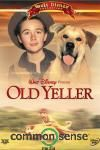 OLD YELLER: My mom raised her children and grandchildren watching this movie. . .I'll always love it.