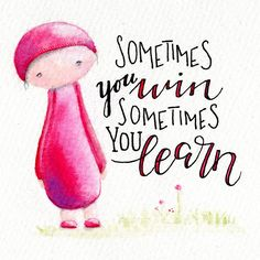 Sometimes you win, sometimes you learn – Aquarell & Hand-Lettering von Ludmila Blum (Sprüche und Zitate) – Soms win je, soms leer je – aquarel & hand-belettering door Ludmila Blum (uitspraken en citaten) – # aquarel Word Doodles, Buddha Doodle, Framed Letters, Motivational Quotes, Inspirational Quotes, Learning Letters, Learning Quotes, Brush Pen, Painted Rocks