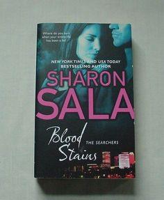 Blood Stains by Sharon Sala 2011 Paperback Book Novel Romance Suspense