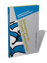 Advances in frame semantics / edited by Mirjam Fried and Kiki Nikiforidou  - Amsterdam : John Benjamins, cop. 2013