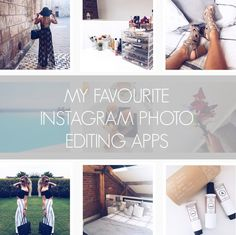 My Favourite Instagram Photo Editing Apps & How I Use Them