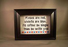 Anti Valentine Poem.  HILARIOUS!  http://www.etsy.com/listing/91022489/anti-valentine-poem?ref=tre-1901121624-7