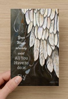 This Angel wing tip card is a print of an original painting by me, Michelle Lake, called Wings of Enlightenment Front of the card : Your Wings already Exist All you Have to do is Fly inside the card: What if I fall? Oh, but my darling, what if you Fly? -e.h. Erin Hanson author