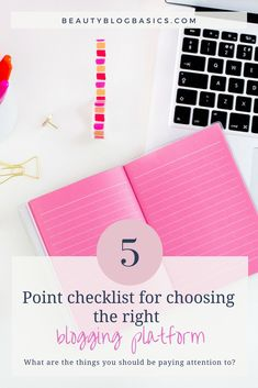 How to choose a blogging site? This 5 point checklist will guide you through everything you need to pay attention to when choosing your blogging platform. #bloggingtips #blogging