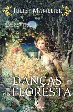 """""""Danças na Floresta"""", Juliet Marillier (Wildwood #1)"""