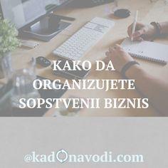 3 koraka za bolje organizovanje sopstvenog biznisa