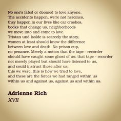 revision in adrienne richs life and poems Adrienne richs revision essays in adrienne rich it is for this reason that the themes of many of rich's poems are advice for women to live life for.