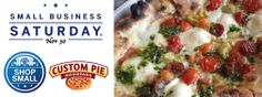 Today is Small Business Saturday. Shop small and celebrate with us by stopping by to enjoy a delicious pizza.