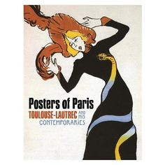 Posters of Paris: Toulouse-Lautrec and His Contemporaries Milwaukee Art Museum, Bold Typography, Toulouse, New Books, Paris, Contemporary, Gallery, Museums, Art Designs