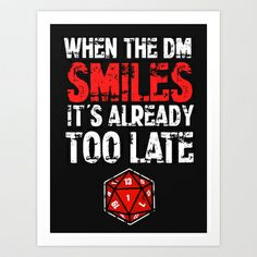 When the Dungeon Master smiles... Art Print by Arnixia - $14.00