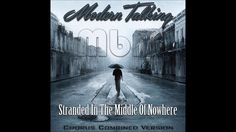 Modern Talking - Stranded In The Middle Of Nowhere Chorus Combined Versi...