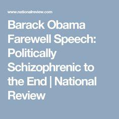 Barack Obama Farewell Speech: Politically Schizophrenic to the End   National Review