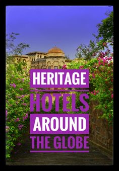 A heritage hotel is one which preserves its history while providing unfaltering luxury. Check out this list of 14 Heritage hotels that you must stay in. Travel Around The World, Around The Worlds, Luxury Travel, Luxury Hotels, Heritage Hotel, Hotel S, You Must, Cool Places To Visit, The Good Place