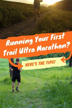 Running Your First Trail Ultra Marathon? here's the tips!