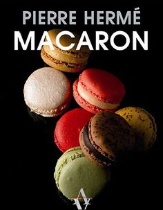 The macarons bible- I bought a first edition from a book seller in Paris years ago. Georgous photos!