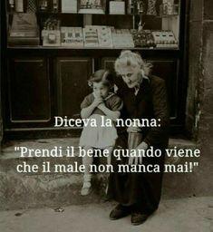 Italian Quotes, Peace Quotes, Deep Words, Idioms, Sentences, Philosophy, Nostalgia, Knowledge, Wisdom