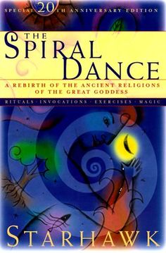 The Spiral Dance I Love Books, Books To Read, My Books, Sabbat, Drawing Down The Moon, Dance Books, Blue Man Group, Chant, Ancient Aliens