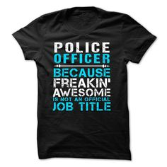 Love BEING --- police-officer2 T SHIRT