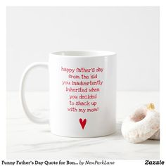 Funny Father's Day Quote for Bonus Dad Coffee Mug Stepdad Fathers Day Gifts, Fathers Day Cards, Happy Fathers Day, All Gifts, Best Gifts, Funny Fathers Day Quotes, Sticker Shop, Funny Mugs, Quote Of The Day
