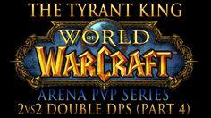 [Warcraft] Arena PvP - 2vs2 - Double DPS (Part 3) - Destruction Warlock ...