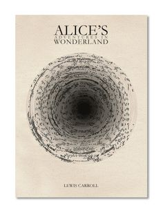 Book Cover design; Alice in Wonderland. Clever use of typography and graphic design to communicate a key part of the story.