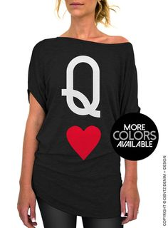 Queen of Hearts Shirt - Longer Length Slouchy Tee (Small - Plus Sizes)   We are offering two styles of the slouchy tee, standard cut and long and