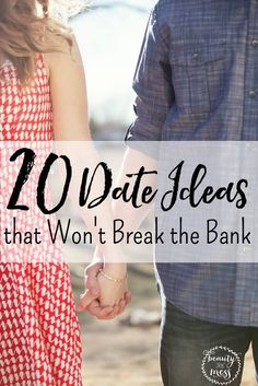 20 Date Ideas that Won't Break the Bank.  Right now in this moment, let's make a commitment to date our spouse. I know you've read that you should have date night once a week at the least. If you can do that, that is so awesome!! But I realize that not always possible. There are still things you can do around the house to keep the flame in your marriage alive.