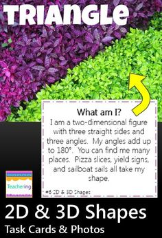 2D & 3D shapes task cards with matching labeled photos! Read clues, infer the described shapes, record, and match the photograph of the correct 2D or 3D shape. Labeled photos double as word wall pictures!  Supports ELLs & visual learners. 2D & 3D shapes vocab: circle cube cylinder hexagon octagon pentagon rectangle sphere square triangle