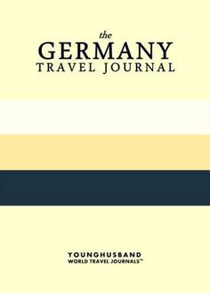 The Germany Travel Journal