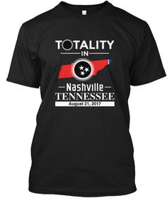 Nashville Tennessee Total Solar Eclipse  Black T-Shirt Front