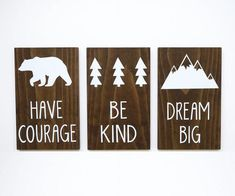 Excited to share the latest addition to my shop: Woodland Nursery Signs Have Courage Sign Dream Big Sign Be Kind Sign Woodland Baby Shower Gift Bear Trees Mountain Nursery SET OF 3