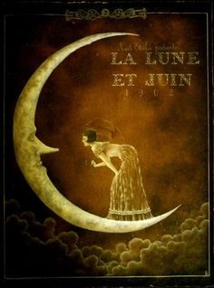 LA LUNE ET JUIN (The Moon and June) pixiewinksfairywhispers.tumblr.com
