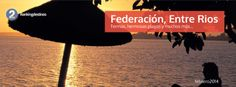 Federacion is one of the main tourist centers of the province of Ent … Argentina Tourism, Uruguay Tourism, Rio, Tourist Center, The Province, Beautiful Beaches, Maine, Travel Blog, Beach
